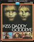 Kiss Daddy Goodbye (Revenge of the Zombie)