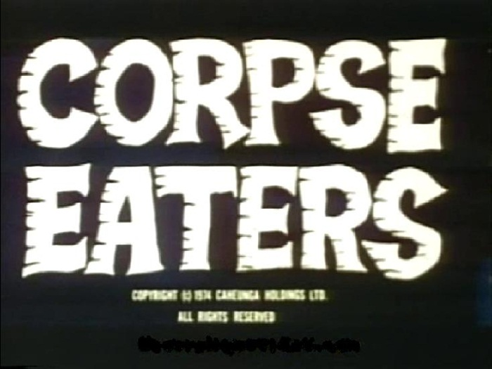 Corpse Eaters (1974)