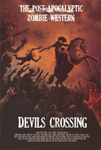 Cowboys Vs Zombies: Devil's Crossing (2011)